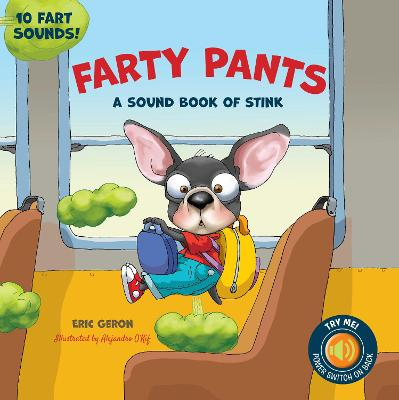 Farty Pants: The Sound Book of Stink book