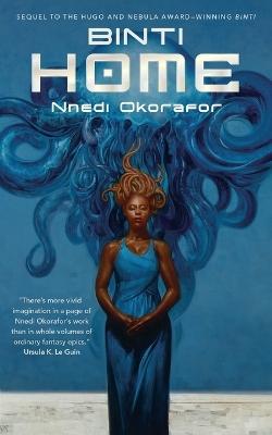 Binti: Home Part 2 by Nnedi Okorafor