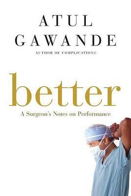 Better by Atul Gawande