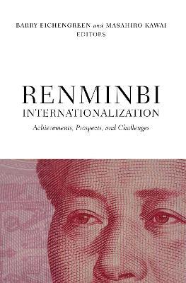 Renminbi Internationalization by Barry Eichengreen