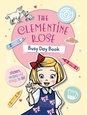 Clementine Rose Busy Day Book by Jacqueline Harvey