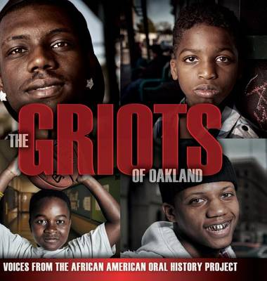 The Griots of Oakland by Angela Beth Zusman