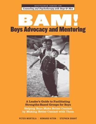 BAM! Boys Advocacy and Mentoring book