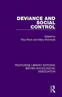 Deviance and Social Control by Mary McIntosh