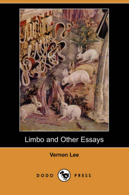 Limbo and Other Essays (Dodo Press) book