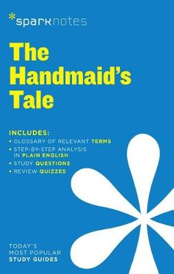 The Handmaid's Tale SparkNotes Literature Guide by SparkNotes