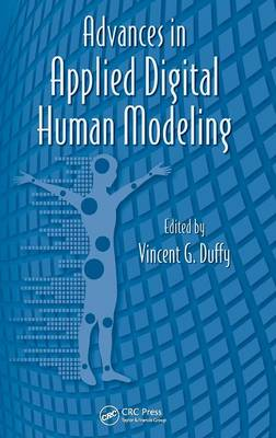 Advances in Applied Digital Human Modeling by Vincent Duffy