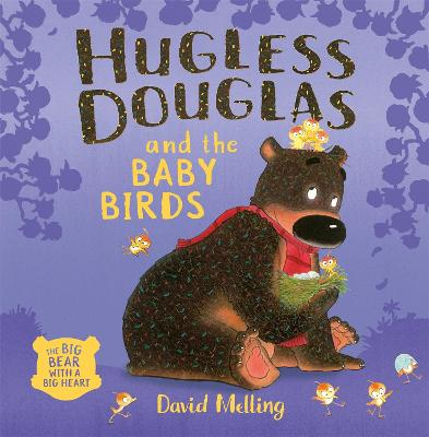 Hugless Douglas and the Baby Birds by David Melling