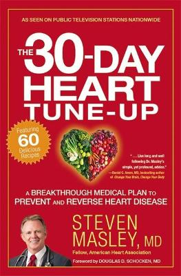 The 30-Day Heart Tune-Up by Steven Masley
