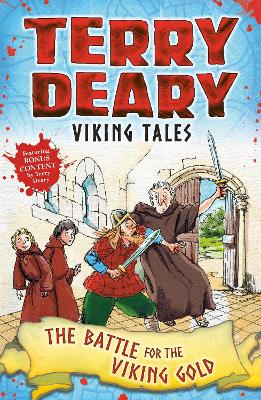 Viking Tales: The Battle for the Viking Gold by Terry Deary