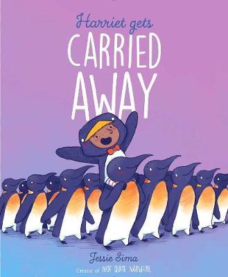 Harriet Gets Carried Away by Jessie Sima