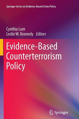 Evidence-Based Counterterrorism Policy by Cynthia Lum