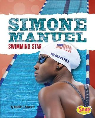 Simone Manuel by Heather E. Schwartz