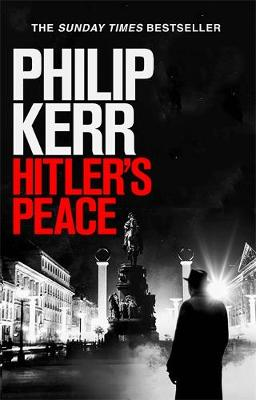 Hitler's Peace: gripping alternative history thriller from a global bestseller book