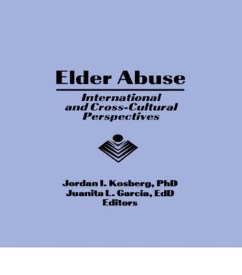 Elder Abuse by Jordan I. Kosberg