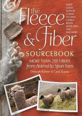 The Fleece & Fiber Sourcebook by Deborah Robson
