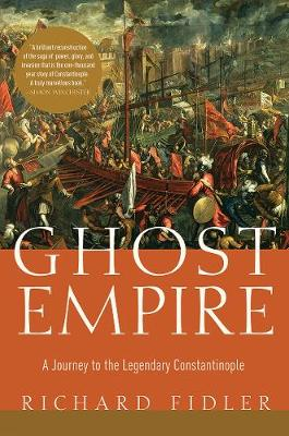 Ghost Empire by Richard Fidler