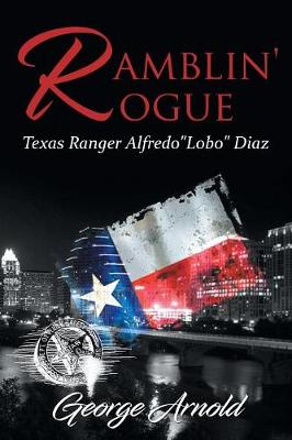 Ramblin' Rogue by George Arnold
