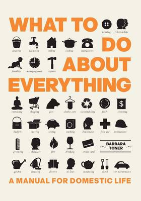 What To Do About Everything by Barbara Toner