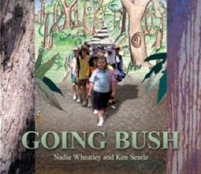 Going Bush by Nadia Wheatley