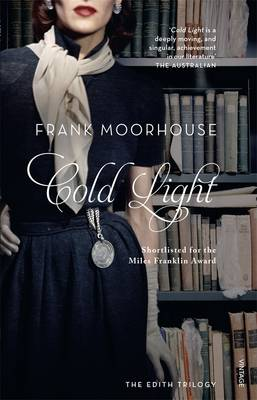 Cold Light by Frank Moorhouse