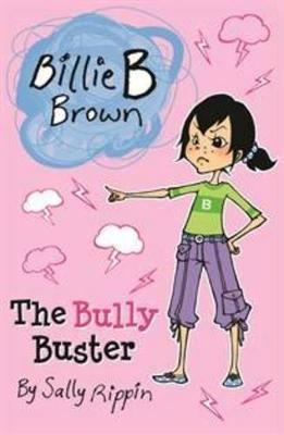 The Bully Buster by Sally Rippin