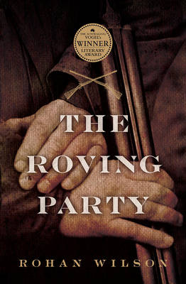 Roving Party by Rohan Wilson