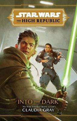 The High Republic: Into the Dark book