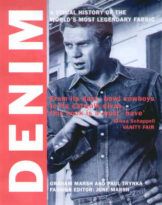Denim: A Visual History of the World's Most Legendary Fabric by Paul Trynka