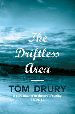 Driftless Area by Tom Drury