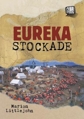 Eureka Stockade by Marion Littlejohn