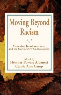 Moving Beyond Racism by Ann Camp
