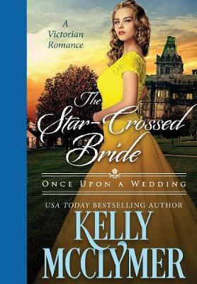 Star-Crossed Bride by Kelly McClymer