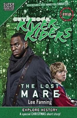 Cuyahoga River Riders: The Lost Mare (Super Science Showcase) book