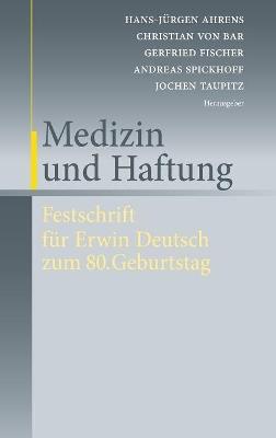 Medizin und Haftung by Christian von Bar