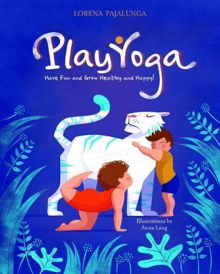 Play Yoga by Lorena Pajalunga Valentina