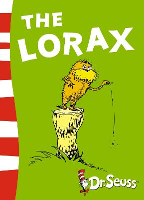 Lorax by Lynley Dodd