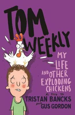 Tom Weekly 4 by Tristan Bancks