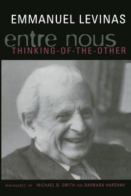 Entre Nous by Emmanuel Levinas