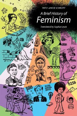 A Brief History of Feminism by Patu