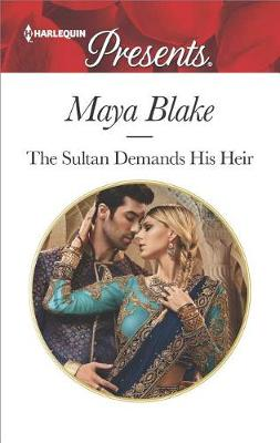 Sultan Demands His Heir by Maya Blake