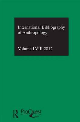 IBSS: Anthropology  Vol. 58 by Compiled by the British Library of Political and Economic Science