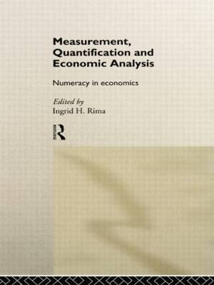Measurement, Quantification and Economic Analysis by Ingrid H. Rima