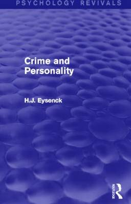 Crime and Personality by H.J. Eysenck