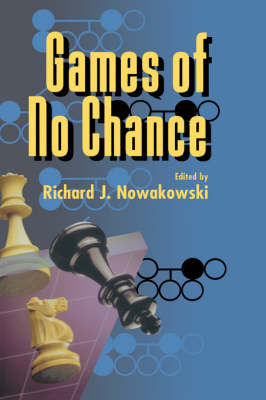 Games of No Chance by Richard J. Nowakowski
