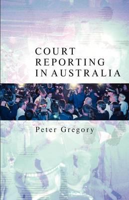 Court Reporting in Australia book