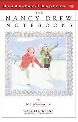 Not Nice on Ice by Carolyn Keene