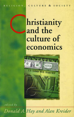 Christianity and the Culture of Economics book