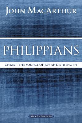 Philippians by John F. MacArthur