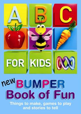 ABC for Kids: New Bumper Book of Fun by null